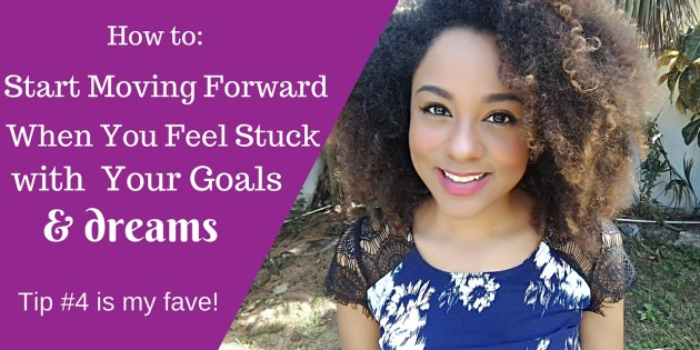 How to start moving forward and get un-stuck